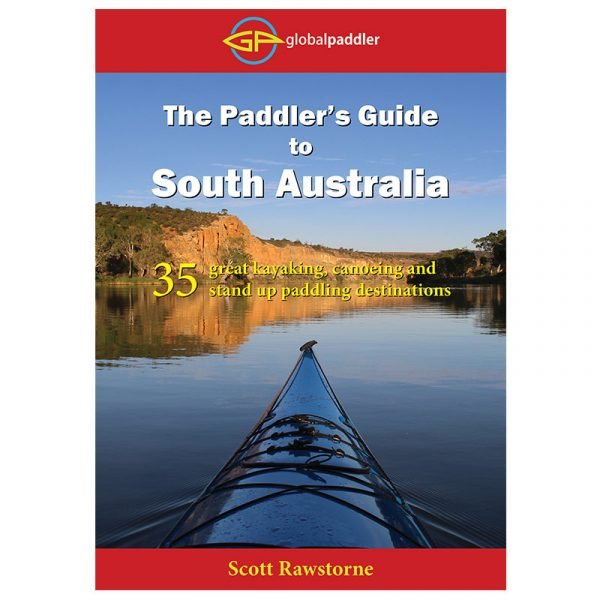 The Paddler's Guide to South Australia Front Cover